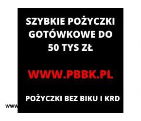 Pożyczki do 50 tys zł Nie Sprawdzamy Baz Dłużnika !